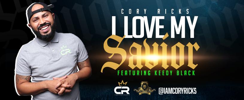 Cory-Ricks-I-Love-My-SaviorBanner